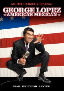 Comedian George Lopez : America's King of Mexicans