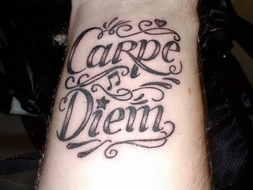 "Or why not seize the day with this "" Carpe Diem "" wrist tattoo,"