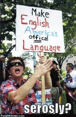 Well -- what is America's official langauage?