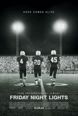 Friday Night Lights - Best Inspiring Football Movie