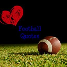 Life Quotes all about winning in football
