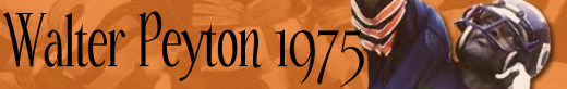 Walter Payton Timeline 1975