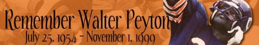 Remembering Walter Payton - Timeline 1954 - 1999