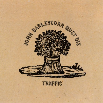 "Slow but filled with imagery, ""John Barleycorn"" was a classic with vocals from Steve Winwood"