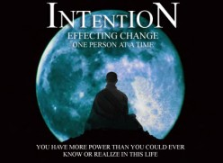Intention Effecting Change One Person At A Time