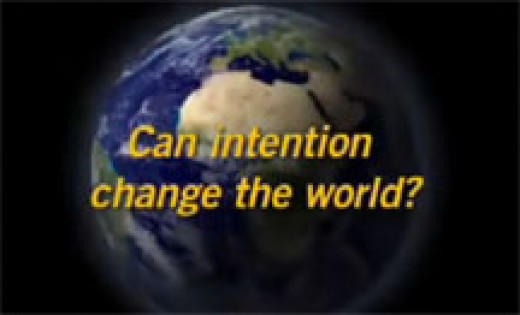 Intention changes the world everyday.