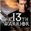 The 13th Warrior:  A great movie to watch, one you probably missed.