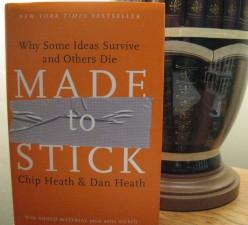 MADE TO STICK by Chip Heath and Dan Heath