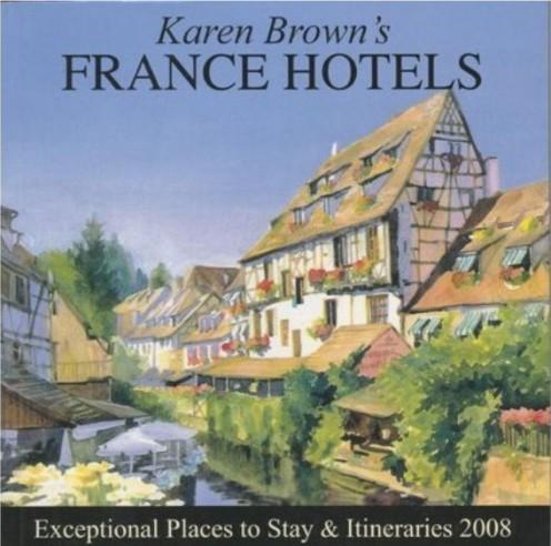 Karen Brown's France 2008