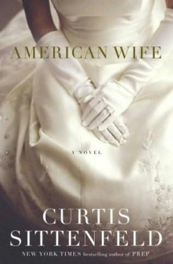 American Wife by Curtis Sittenfeld: A Review
