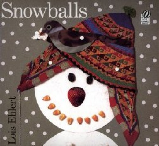 Snowballs by Lois Ehlert features creative collage illustrations from paper and other artfully arranged objects.