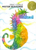 Mister Seahorse by Eric Carle Children's Book Review