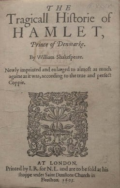The Tragicall Historie of Hamlet, Prince of Denmarke. The First ('Bad') Quarto William Shakespeare