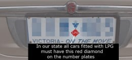 A red diamond inscribed with LPG is required by Law in Victoria. It must be fitted to both front and rear number plates.