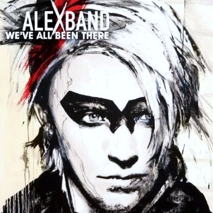 """We've All Been There""  Alex Band"