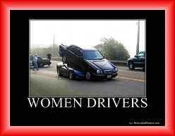 Don't Teach Your Wife to Drive!
