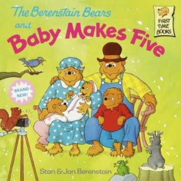 Berenstein Bears Baby Makes Five