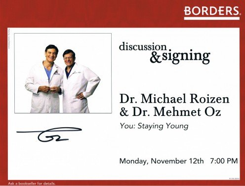 Obtained at his appearance with Dr. Michael Roizen on November 12, 2007, at the Borders book store at the Time Warner Center. See below for the book.