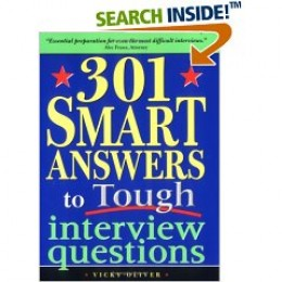 301 Smart Answers to Tough Interview Questions  by Vicky Oliver  $10.36