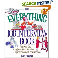 The Everything Job Interview Book by Bob Adams  $14.95
