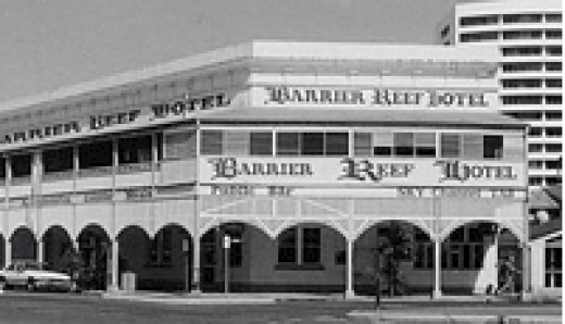 The Barrier Reef Hotel - a remninder of the old town - harking back to the good old days on the Barbary Coast