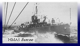 2nd vessel not so much up market. The River Class Frigate, HMAS Barcoo