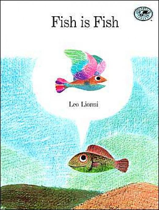 Fish is Fish by Leo Leonni