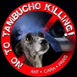 """Poster of AKF, CARA and PAWS' campaign, """"No to Tambucho Killing"""""""