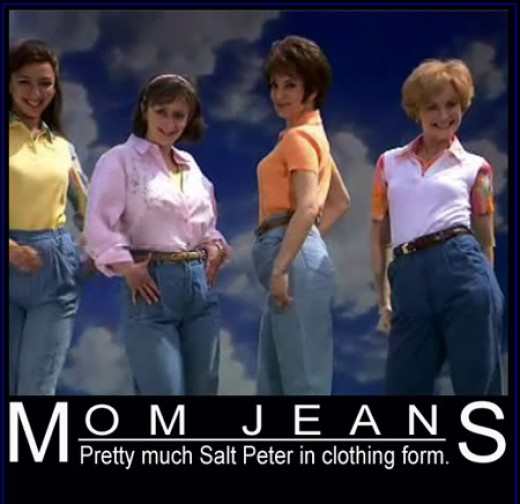 Beware of Mom jeans!