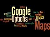 Google Maps Options Wordle by Humagaia