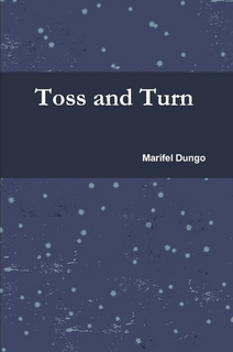 Toss and Turn by Fehl Dungo
