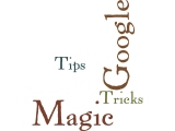 Google Magic Maps Tips and Tricks Wordle by Humagaia