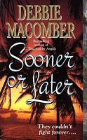 "The cover of ""Sooner or Later"" I read. This version was published 1996."