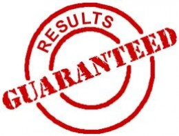 "If somebody tells you ""results guaranteed"" they're lying. Period."