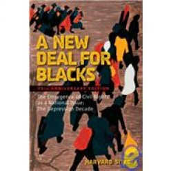 Review of A New Deal for Blacks by Harvard Sitkoff. The Emergence of Civil Rights as a National Issue. Vol. 1.