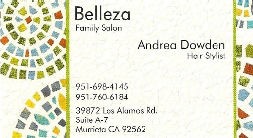 Andrea Dowden hair specialist at Belleza Hair Salon in Murrieta. Call today for an appointment.