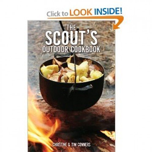 The Scout's Outdoor Cookbook (Falcon Guide) [Paperback] By Christine and Tim Conners