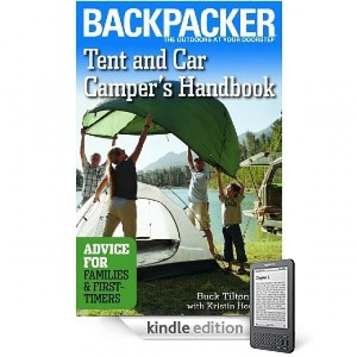 Tent And Car Camper's Handbook: Advice for Families & First-timers  (Backpacker Magazine) [Kindle Edition]  By Buck Tilton