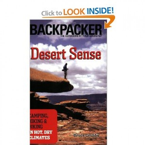 Desert Sense: Camping, Hiking & biking in Hot, Dry Climates  (Backpacker Magazine) [Paperback]