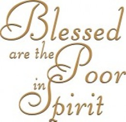 understanding the meaning of being poor in spirit To be poor in spirit is to acknowledge honestly and with understanding our poor of spirit or poor in spirit but whereas being poor in spirit and.