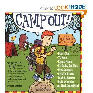 Camp Out!: The Ultimate Kids' Guide [Paperback]