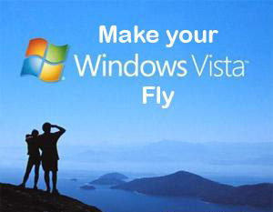 Your Vista will never really fly, but at least now it won't crawl!