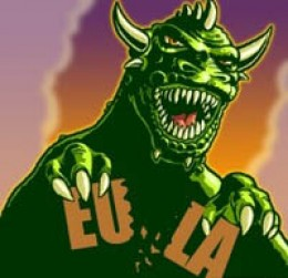 EULAs should be ripped up as they aren't worth the electrons they're written on!