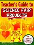 Easy Step-by-Step Teacher's Guide to Science Fair Projects