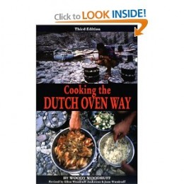 Cooking the Dutch Oven Way [Paperback] by Woody Woodruff, Jane Woodruff, and Ellen Woodruff Anderson