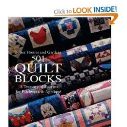 501 Quilt Blocks: A Treasury of Patterns for Patchwork and Applique (Better Homes & Gardens Crafts) By Joan Lewis and Lynette Chiles