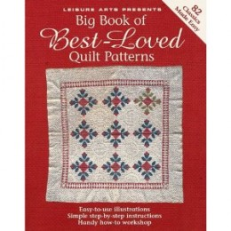 Big Book of Best-Loved Quilt Patterns [Paperback] By Leisure Arts