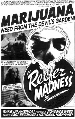 Reefer Madness!!