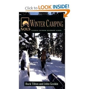 NOLS Winter Camping [Paperback] By Buck Tilton and John Gookin