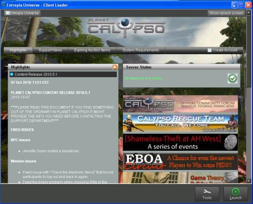 This is the screen that will greet you when you start up Entropia Universe.